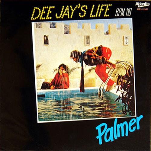 Palmer - Dee Jay's Life (1987)