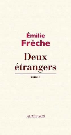 Emilie Frèche | Deux étrangers