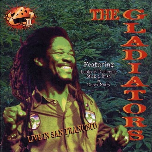 "The Gladiators : CD "" Live In San Francisco "" 2b1 II Multimedia Inc. Records TBU 2059 [ US ] en 2003"