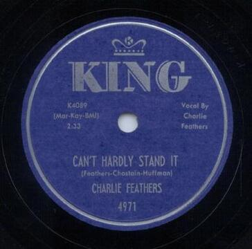 Side by Side # 34 : I cant' Hardly Stand It - Charlie Feathers/The Cramps