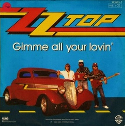 Z.Z. Top - Gimme All Your Lovin'