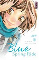 Lien vers la chronique de Blue Spring Ride T1 de Io Sakisaka