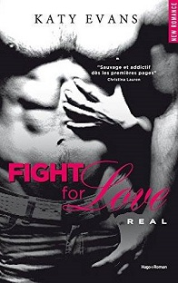 Fight For Love T1: Real , Katy Evans