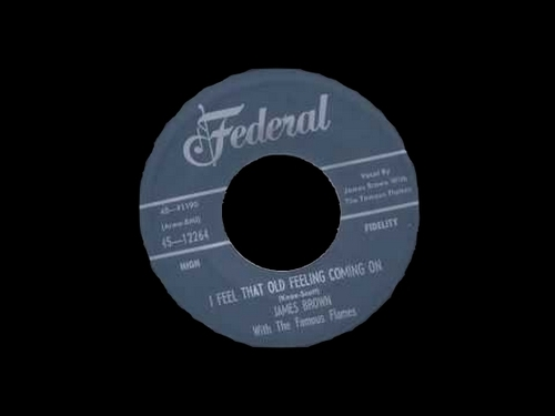 1956 James Brown With The Famous Flames Federal Records 45-12264 [ US ]