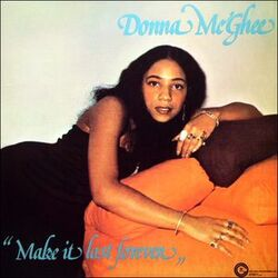 Donna McGhee - Make It Last Forever - Complete LP