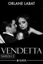 Vendetta - Orlane Labat