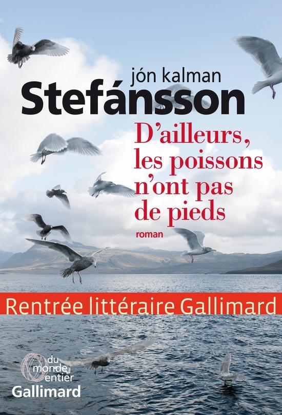 D AILLEURS, LES POISSONS N ONT PAS DE PIED STEFANSSON