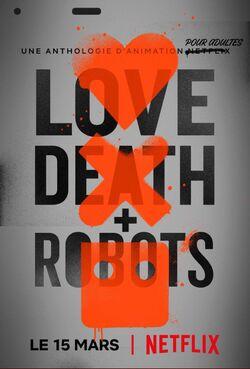 Love, Death + Robots - Saison 1