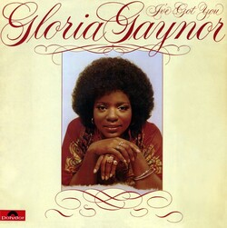 Gloria Gaynor - I've Got You - Complete LP