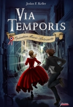 Couverture Via Temporis, tome 1 : Opération Marie-Antoinette