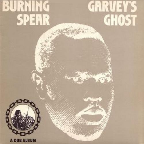 "Burning Spear : Album "" Garvey's Ghost "" Island Records ILPS 9382 [ UK ] le 09 Avril 1976"