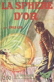 Erle Cox - La Sphère d'or