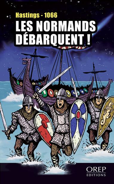 LES NORMANDS DEBARQUENT !
