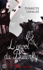 Chronique L'envol du Butterfly de Pierrette Lavallée