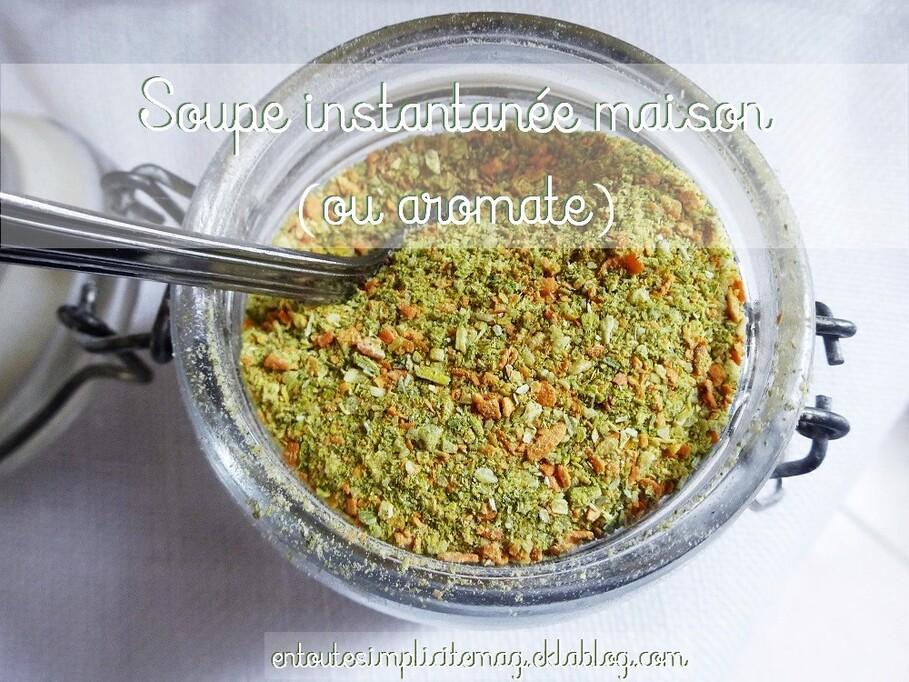Soupe instantanée (bouillon de légumes déshydratés) ou aromates maison (recette zéro déchet)