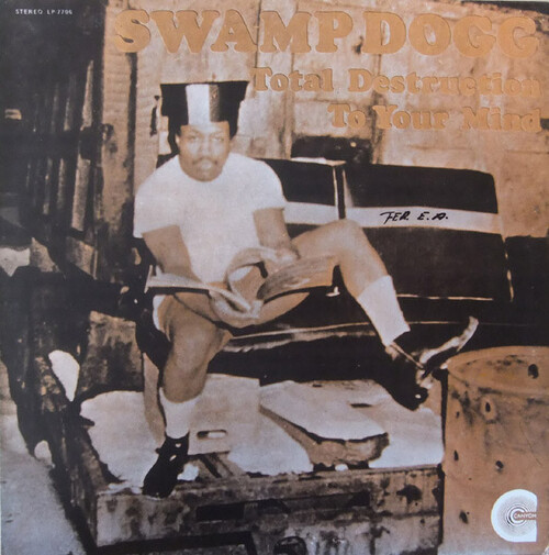 "Swamp Dogg : Album "" Total Destruction Of Your Mind "" Canyon Records LP-7706 [ US ]"