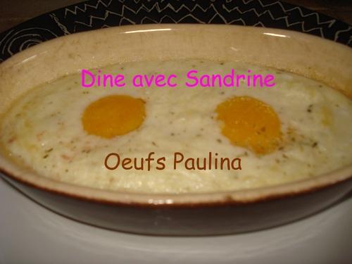 Des Oeufs Paulina