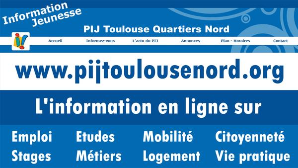Le Site du PIJ des Quartiers Nord de Toulouse