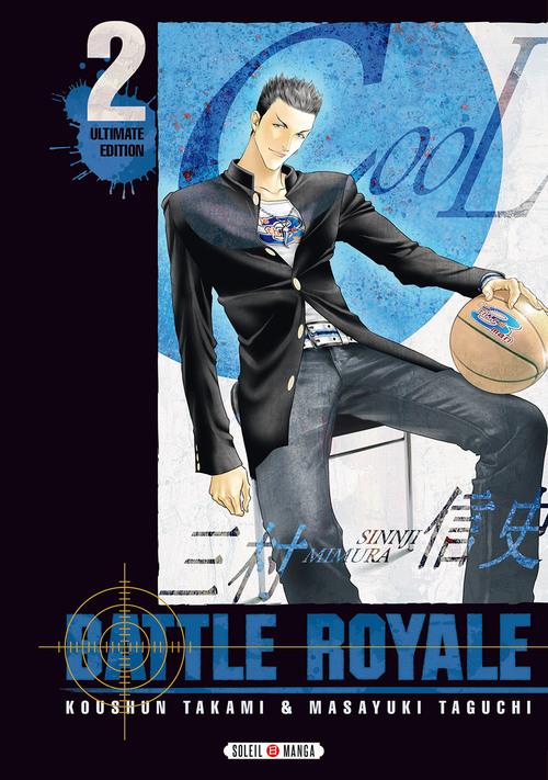 Battle royale ultimate edition - Tome 02 - Koushun Takami & Masayuki Taguchi