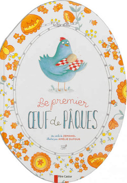"""""""Le premier œuf de Pâques"""" de Zemanel"""