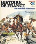 Raye lecture: Histoire de France en bandes dessinées, édition Larousse .