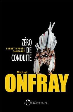 Zéro de conduite - Michel Onfray