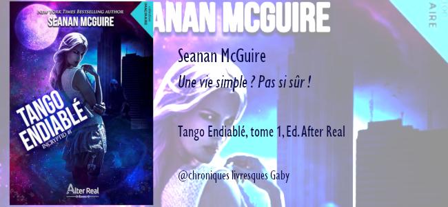 Tango endiablé, tome 1 : Incryptid (Seanan McGuire)