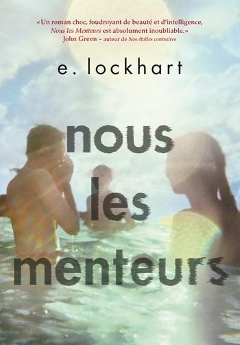 Emily Lockhart - Nous les menteurs