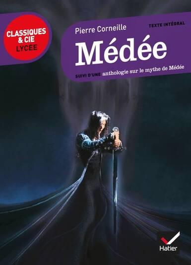 Médée, suivi d'une anthologie sur le mythe de Médée