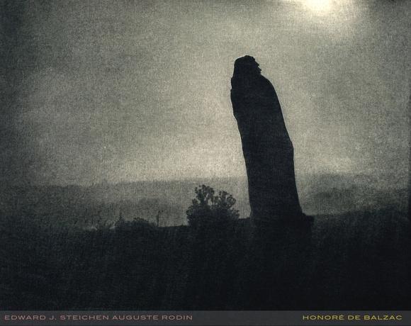 RODIN: AUGUSTE Edward Steichen Honoré Balzac