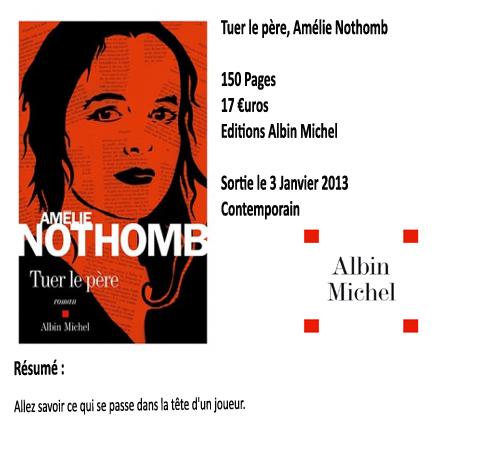 Tuer le père, Amélie Nothomb