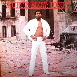 Kurtis Blow - Tough - Complete LP