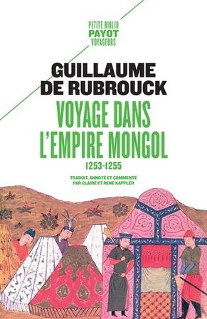 Voyage dans l'Empire mongol - Guillaume de Rubrouck