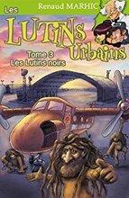 Les lutins urbains tome 3 - Les lutins noirs