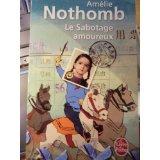 Le sabotage amoureux de Amélie Nothomb