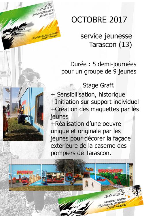 Stage graff avec jerc realisation avec 9 jeunes du service jeunesse de Tarascon (13) de fresques sur les murs exterieurs de a caserne de la commune. oct 2017
