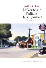La vérité sur l'affaire Harry Quibert