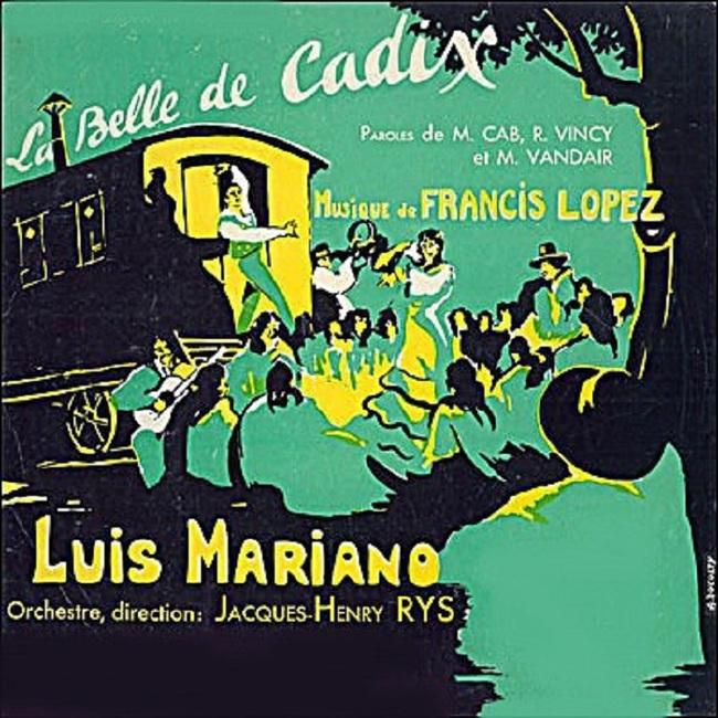 Luis Mariano, La belle de Cadix