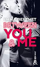 Chronique Between you & me d'Emma Berthet