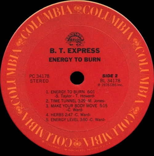 "B.T. Express : Album "" Energy To Burn "" Columbia Records PC 34178 [ US ]"