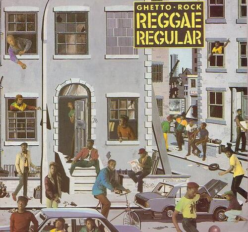 Reggae Regular - Ghetto Rock (1984) [Reggae]