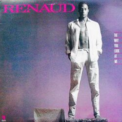 Renaud - The Way You Look At Me - Complete LP