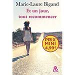 Chronique Et un jour, tout recommencer de Marie-Laure Bigand