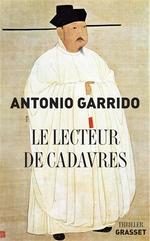 Le lecteur de cadavres d'Antonio Garrido
