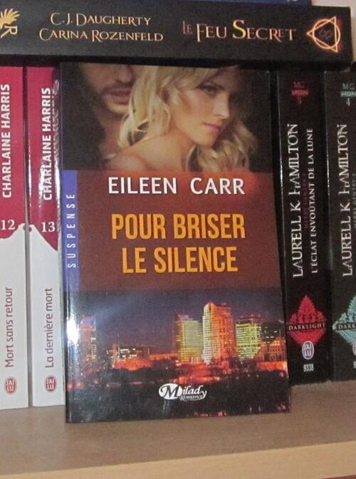 Carr Eileen - Pour briser le silence