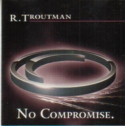 Rufus Troutman - No Compromise - Complete CD