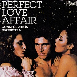 Constellation Orchestra - Perfect Love Affair - Complete LP