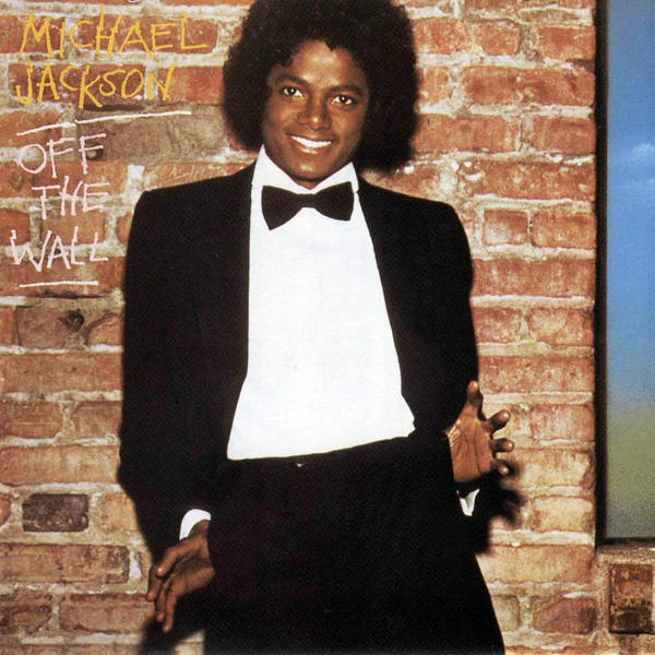 Michael Jackson - Off The Wall (1979) [Funk , Pop]