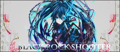 Signature Black Rock Shooter