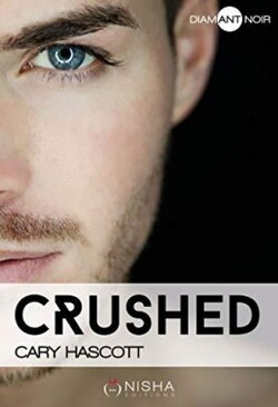 Crushed - Cary Hascott